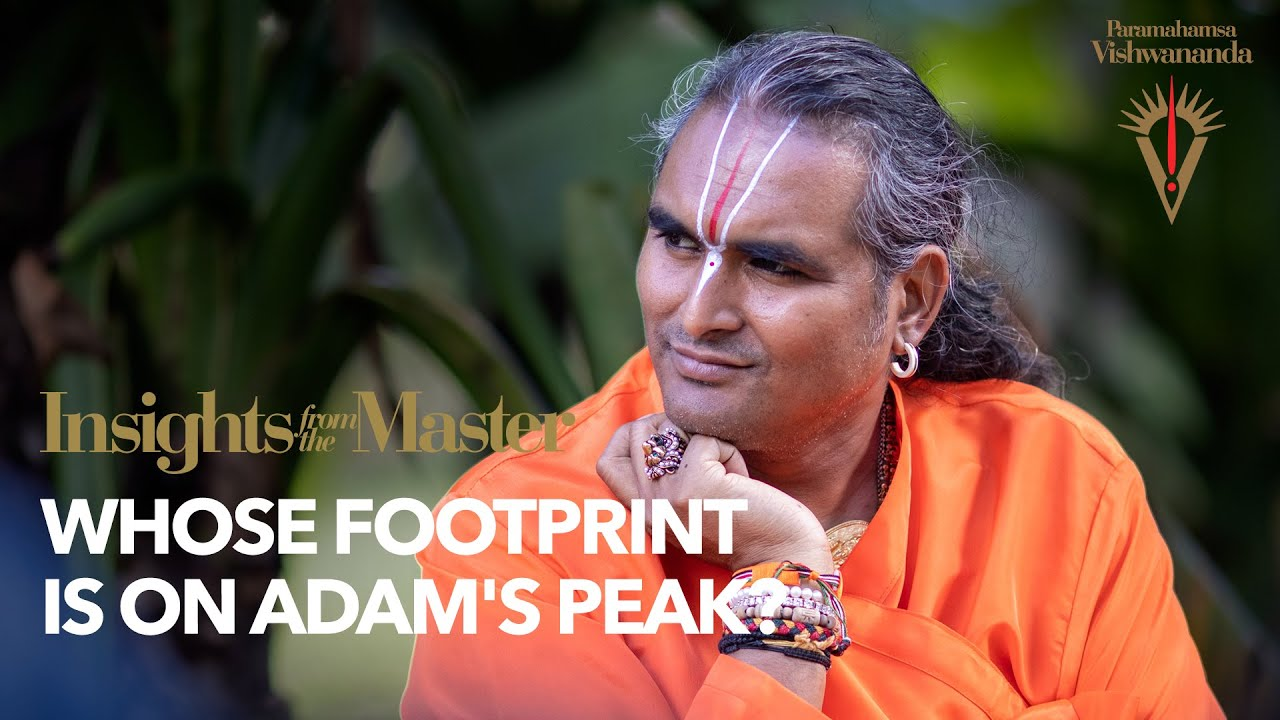 Whose Footprint is on Adam's Peak? | Insights from the Master