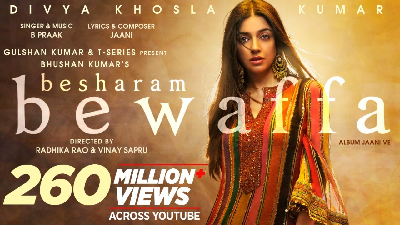 Besharam Bewaffa Lyrics - Divya K, Gautam G, Siddarth G | B Praak | Lyricworld