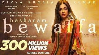 Besharam Bewafa Song Lyrics in English– B Praak