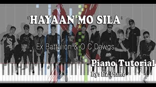 Hayaan Mo Sila   Ex Battalion & O C Dawgs | Piano Tutorial (Synthesia)