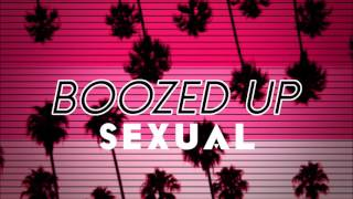 SEXUAL (BOOZED UP REMIX)