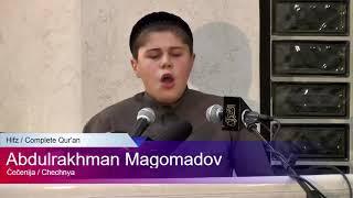 Абдуррахман Магомадов\Hafiz Abdurrahman Magomadov from Chechnya\حافظ عبد الرحمن سيد حسين ماغومادوف