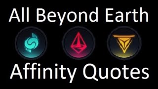 Civilization Beyond Earth All Affinity Quotes / Levels