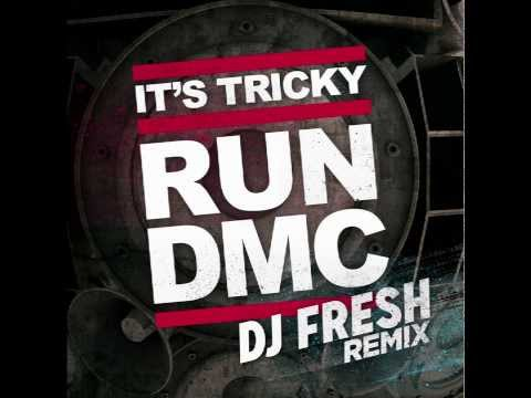 It's Tricky (DJ Fresh Remix) (Song) by Run-D.M.C. and DJ Fresh