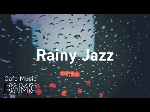 , title : 'Rainy Jazz: Relaxing Jazz & Bossa Nova Music Radio - 24/7 Chill Out Piano & Guitar Music'