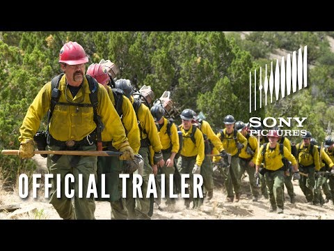 ONLY THE BRAVE – Official Trailer – Based on the True Story of the Granite Mountain Hotshots