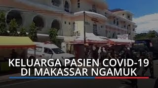 Keluarga Pasien PDP Covid-19 di Makassar Ngamuk Ingin Kebumikan Almarhum, TNI dan Polri Turun Tangan