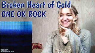 ONE OK ROCK - Broken Heart of Gold Japanese Version |Reaction/リアクション|