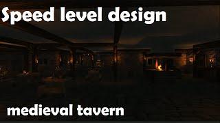 Speed Level Design - Средневековая таверна