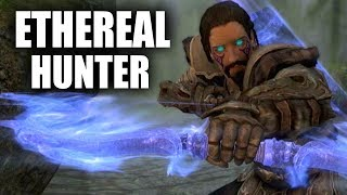 Skyrim SE Builds - The Ethereal Hunter - Remastered Build