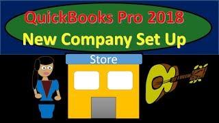 QuickBooks Pro 2018 Set Up New Company & Preference Options New Version