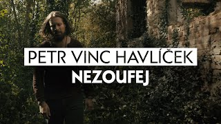 Video Vinc - Nezoufej