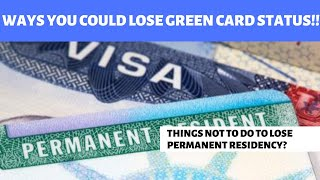 Ways you could lose your US Permanent Residency   Green Card Termination