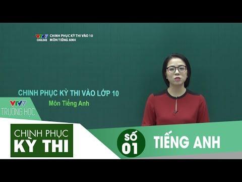 VTV7   Chinh phục kỳ thi vào 10   Tiếng Anh   Số 01