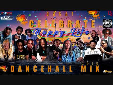 DANCEHALL MIX FEBURARY 2019 [CLEAN] DJ GAT CELEBRATE HAPPY LIFE FT POPCAAN/GOVONA/MASICKA/QUADA