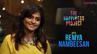 Remya Nambeesan - The Happiness Project - Kappa TV