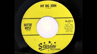 Dottie West - My Big John (Starday 574) [1961 answer song]