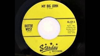 Dottie West - My Big John (Starday 574) [1961 answer song]