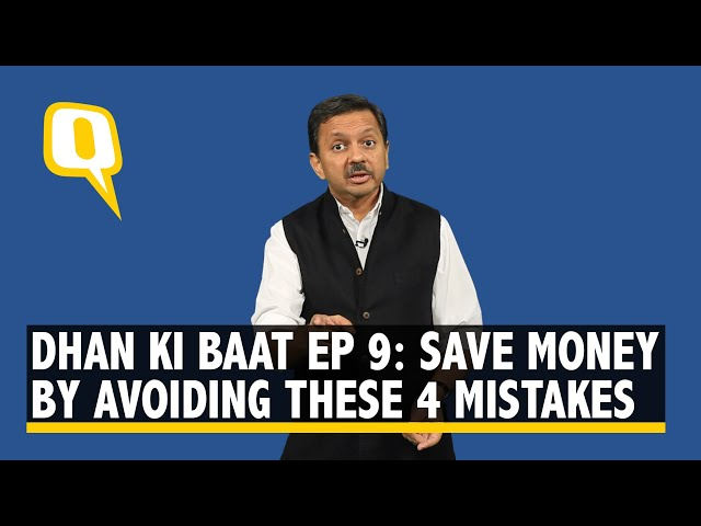 Dhan Ki Baat Ep 9 Save Money By Avoiding These 4 Mistakes