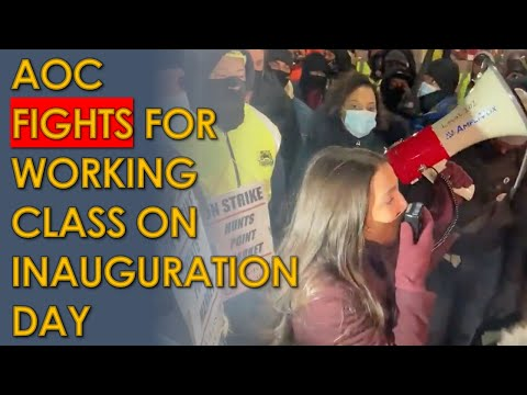 AOC SUPPORTS Striking Workers on Inauguration Day