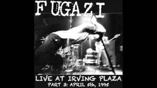 FUGAZI - live at irving plaza [full]