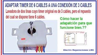 Cómo conectar un timer de 6 cables a una conexión de 3 cables. Lavadora de 2 tinas.