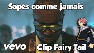 Maître Gims - Sapés comme jamais (Clip Version Fairy Tail) ft. Niska
