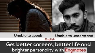 Get better careers, better life and brighter personality with Engmates