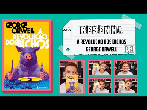 Resenha: A Revolução Dos Bichos (George Orwell) | Patrick Rocha