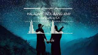 (lirik) Halaqah Cinta   Kang Abay (cover Akustik By K.A)