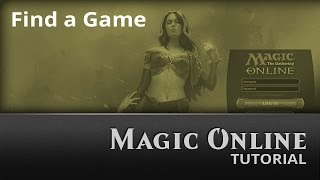 Magic Online: Find a Game