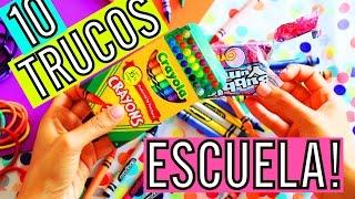 10 TRUCOS de VUELTA A CLASES QUE NO SABIAS!!!