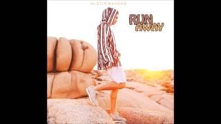 Austin Mahone Run Away
