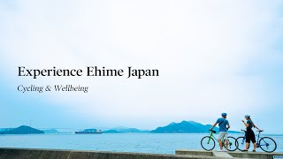 Cycling Wellbeing - Experience Ehime Japan 2019