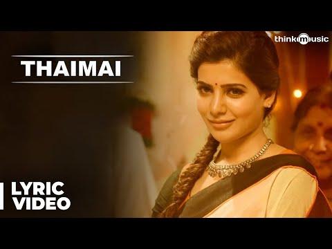 Thaimai Song with Lyrics | Theri | Vijay, Samantha, Amy Jackson | Atlee | G.V.Prakash Kumar