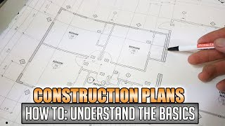 How To: Reading Construction Blueprints & Plans | #1