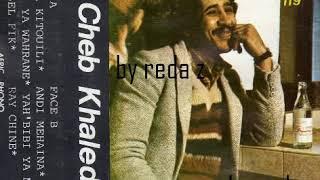 cheb khaled rouhi ya wahrane 1982 Mp3