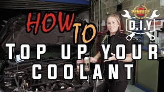 DIY How to Top Up Your Coolant