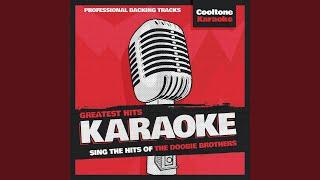 Real Love (Originally Performed by The Doobie Brothers) (Karaoke Version)