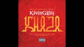 Kevin Gates   Khaza (Slowed Down)