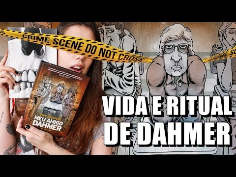 MEU AMIGO DAHMER (Backderf) e os rituais do SERIAL KILLER | Dose de Morbidez