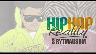 HIPHOP REALITY #31 - Rytmaus