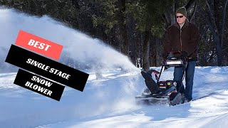 Best Single Stage Snow Blower 2020 - Single Stage Snow Blower Reviews