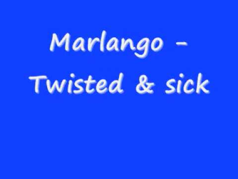 Marlango Twisted & Sick
