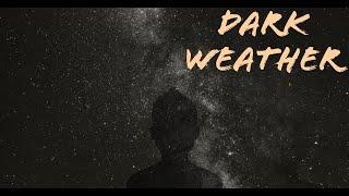 Video Dark weather