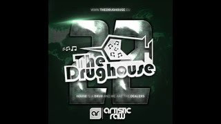 The Drughouse volume 22 - Mixed by DJ Artistic Raw + download
