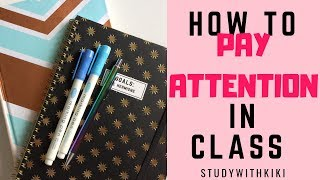 12 HACKS to PAY ATTENTION in CLASS | StudyWithKiki