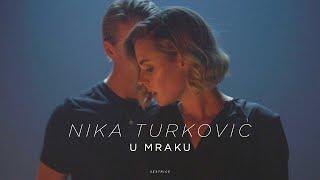 Nika Turković - U mraku