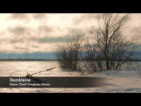 Stumbleine - Glacier (Starlit Everglades Remix)