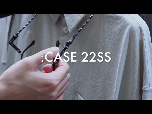 【商品説明】:CASE 22SSをディレクター松坂生麻が解説
